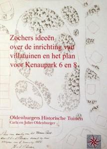 Zocher's ideeën over de inrichting van villatuinen…/ Carla en Juliet Oldenburger. Amsterdam, 2015